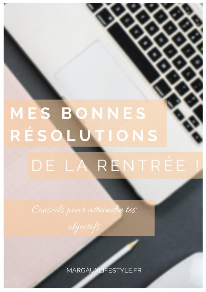 mes bonnes résolutions de la rentrée - mes conseils pour atteindre tes objectifs
