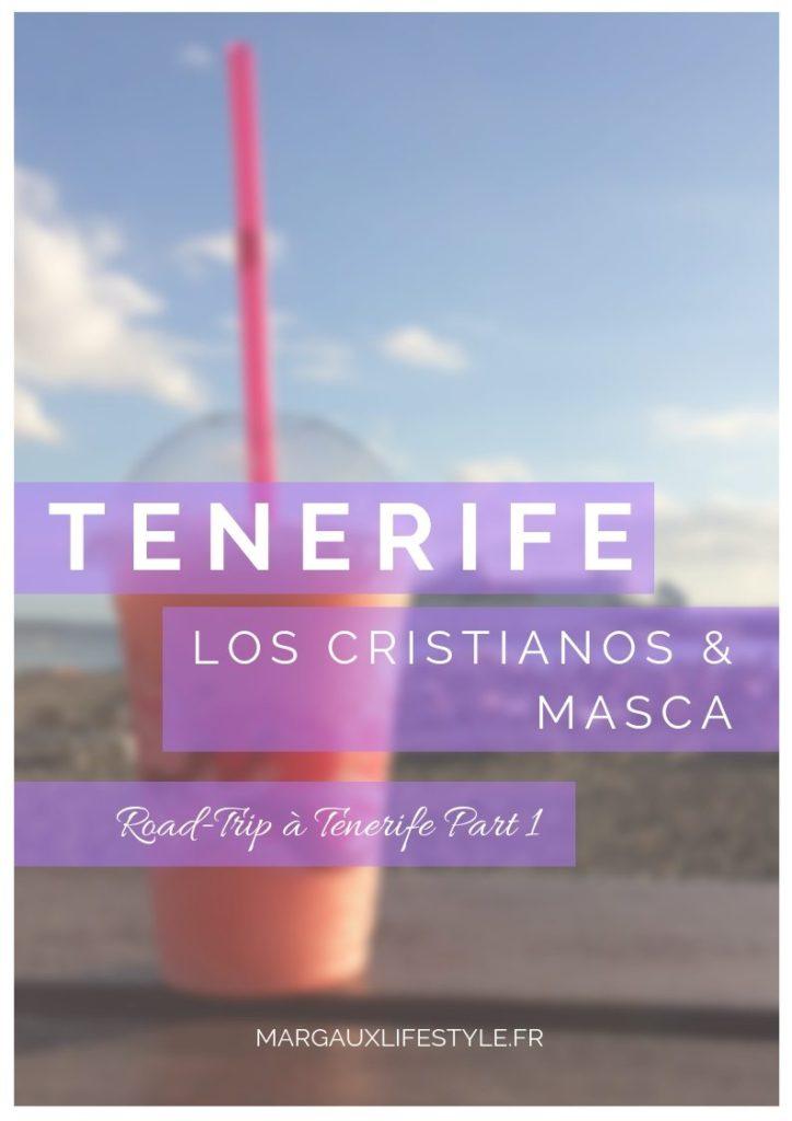 Carnet de Tenerife Part 1 - Los Cristianos & Masca