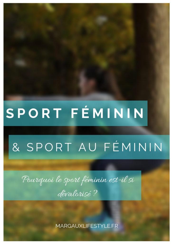 Pourquoi le sport féminin est-il si dévalorisé