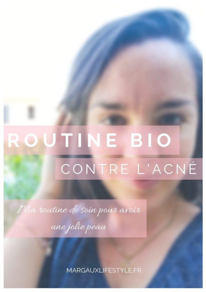 ma routine bio contre l'acné - comment soigner son acné