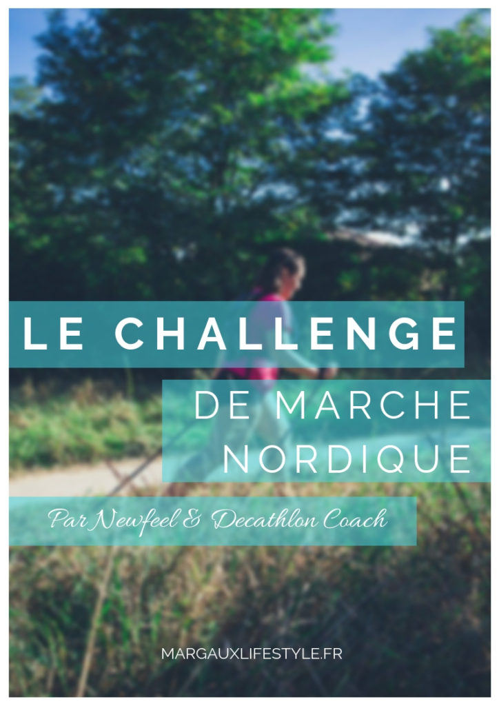le challenge de marche nordique par newfeel et decathlon coach
